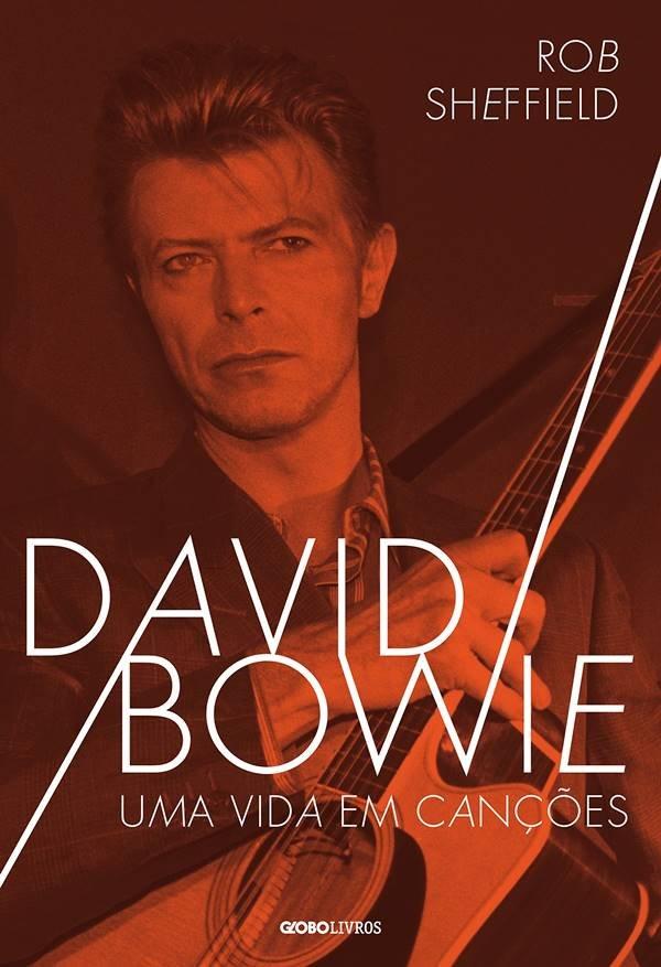David Bowie - Uma Vida em Canções