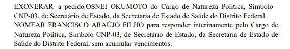 Edição do Diário Oficial do DF traz exoneração de Osnei Okumot