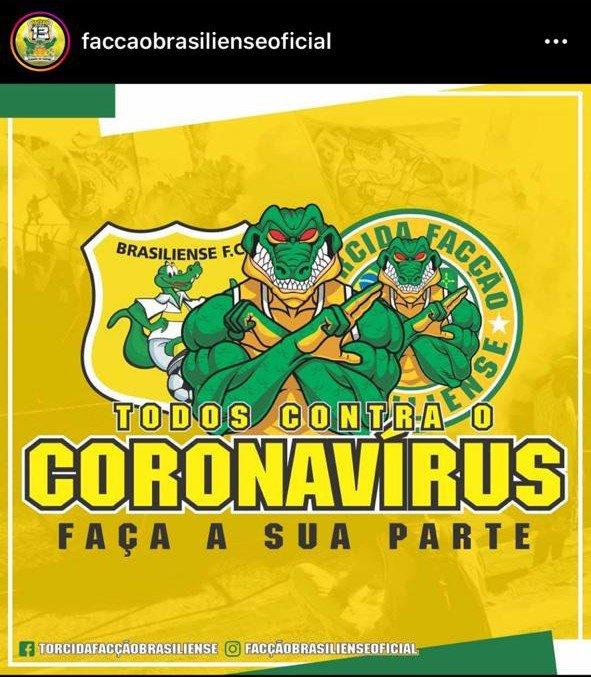 Torcida Facção Brasiliense faz post nas redes sociais de conscientização contra o coronavírus