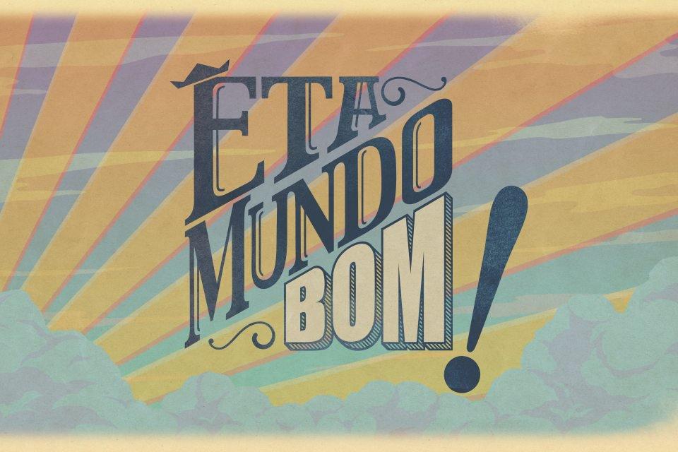 Logo de Êta Mundo Bom