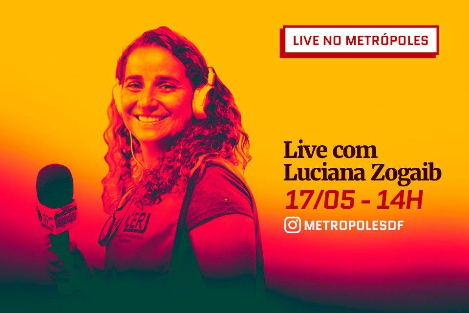 Luciana Zogaib Live Metrópoles