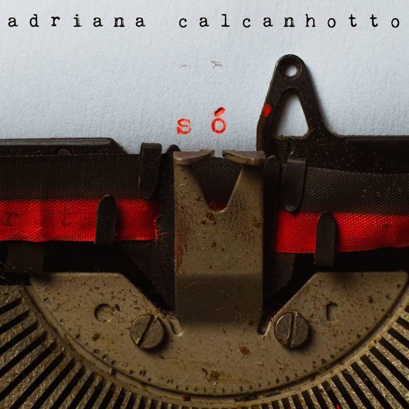 Só - Adriana Calcanhotto