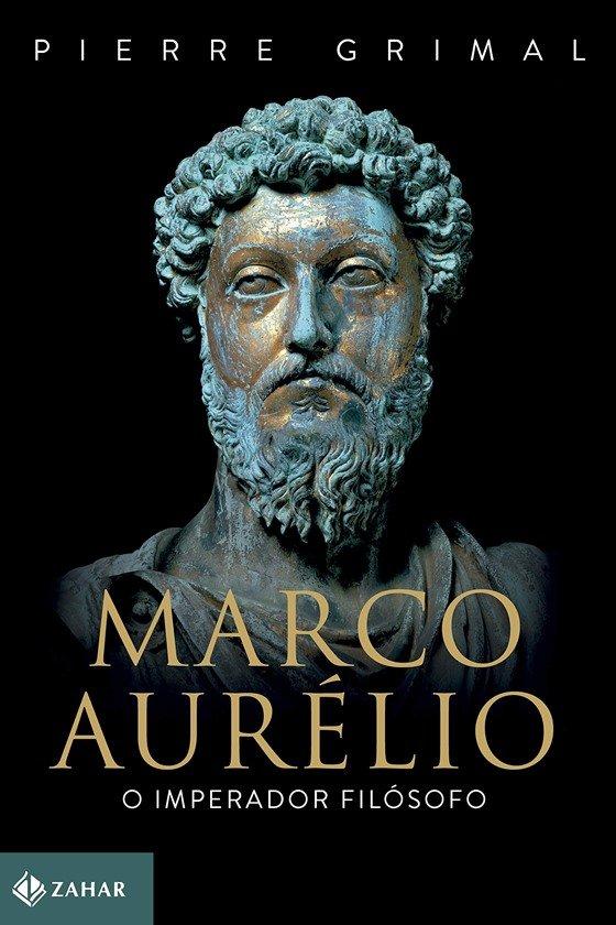 Marco Aurélio: O imperador filósofo, de Pierre Grimal