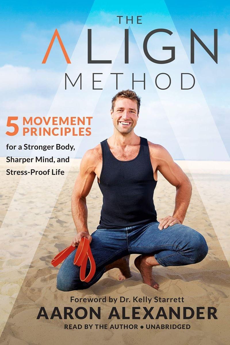 The Align Method - Aaron Alexander