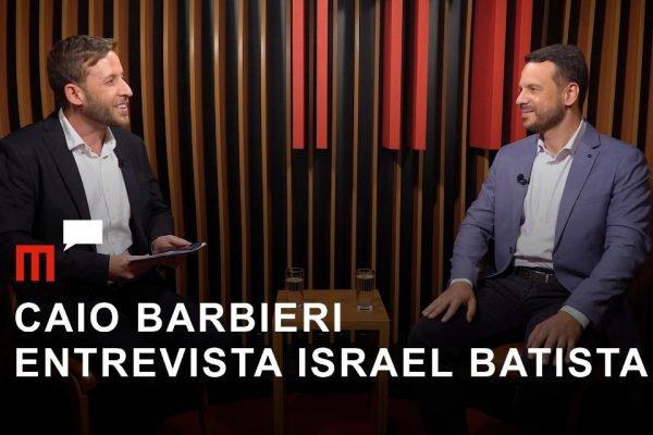 Caio Barbieri entrevista Israel Batista
