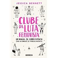 Clube da luta feminista: Um manual de sobrevivência, de Jessica Bennett , capa comum