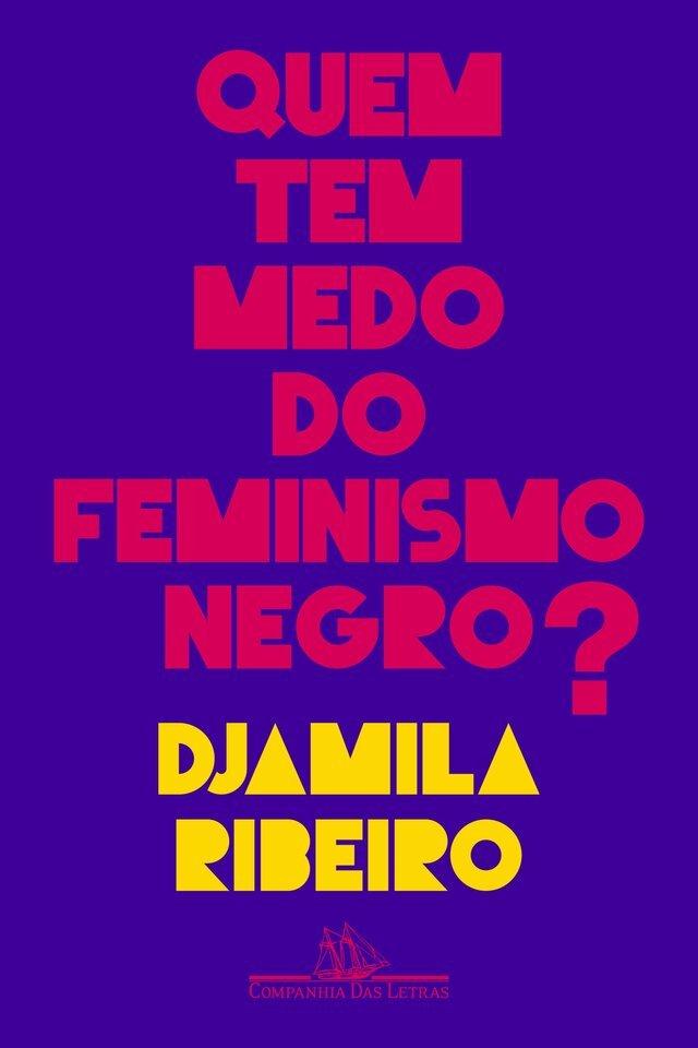 Quem tem medo do feminismo negro?, de Djamila Ribeiro, capa comum