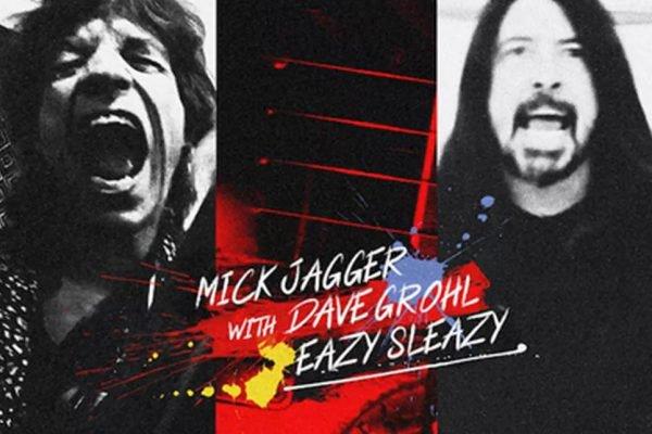 Mick Jagger lança Eazy Sleazy em parceria com Dave Grohl