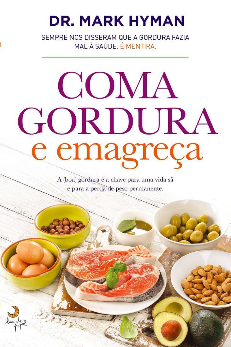 Livro Coma gordura e emagreça