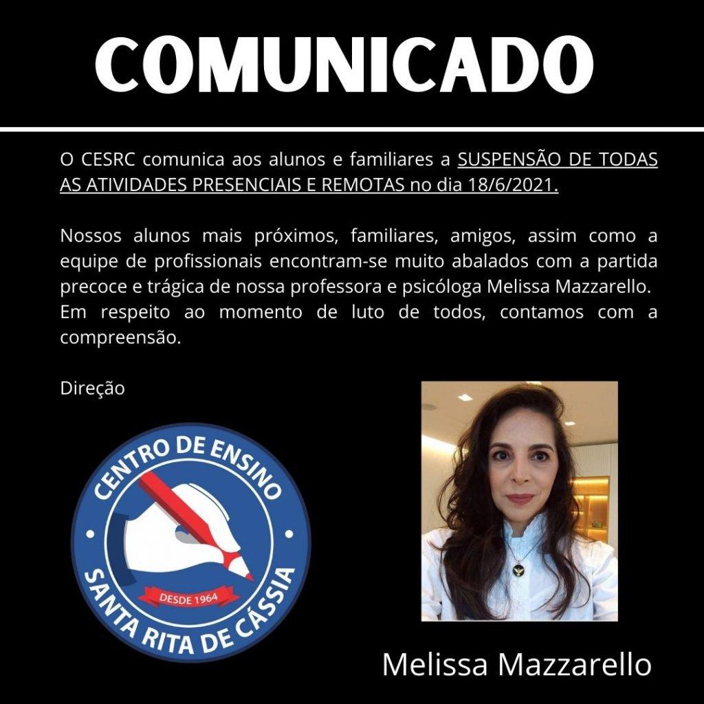 Centro de Ensino Santa Rita de Cássia manifestou suas condolências pela morte da professora Melissa Mazzarello