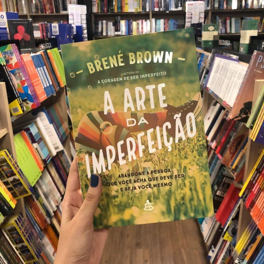 Livro A Arte da Imperfeição, Brené Brown