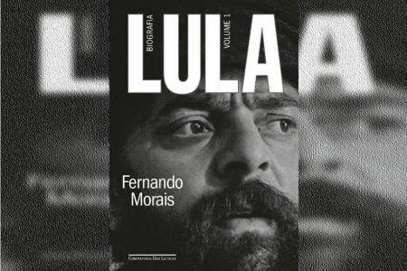 Lula, volume 1: Biografia, do jornalista Fernando Morais